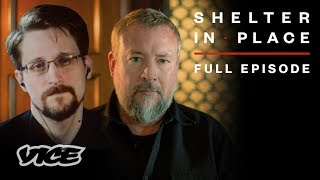 Shelter in Place with Shane Smith & Edward Snowden (Full Episode)