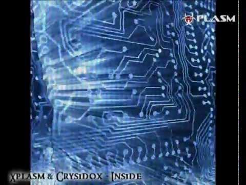 Xplasm & Crysidox - Inside