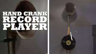 Hand Crank Record Player
