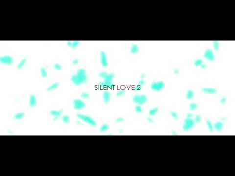 Silent love 2