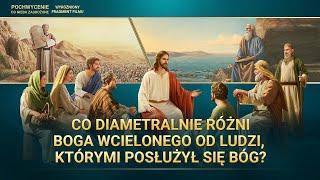 """Film ewangelia """"Pochwycenie do nieba zagrożone"""" Klip filmowy (8) – Co diametralnie różni Boga wcielonego od ludzi, którymi posłużył się Bóg?"""