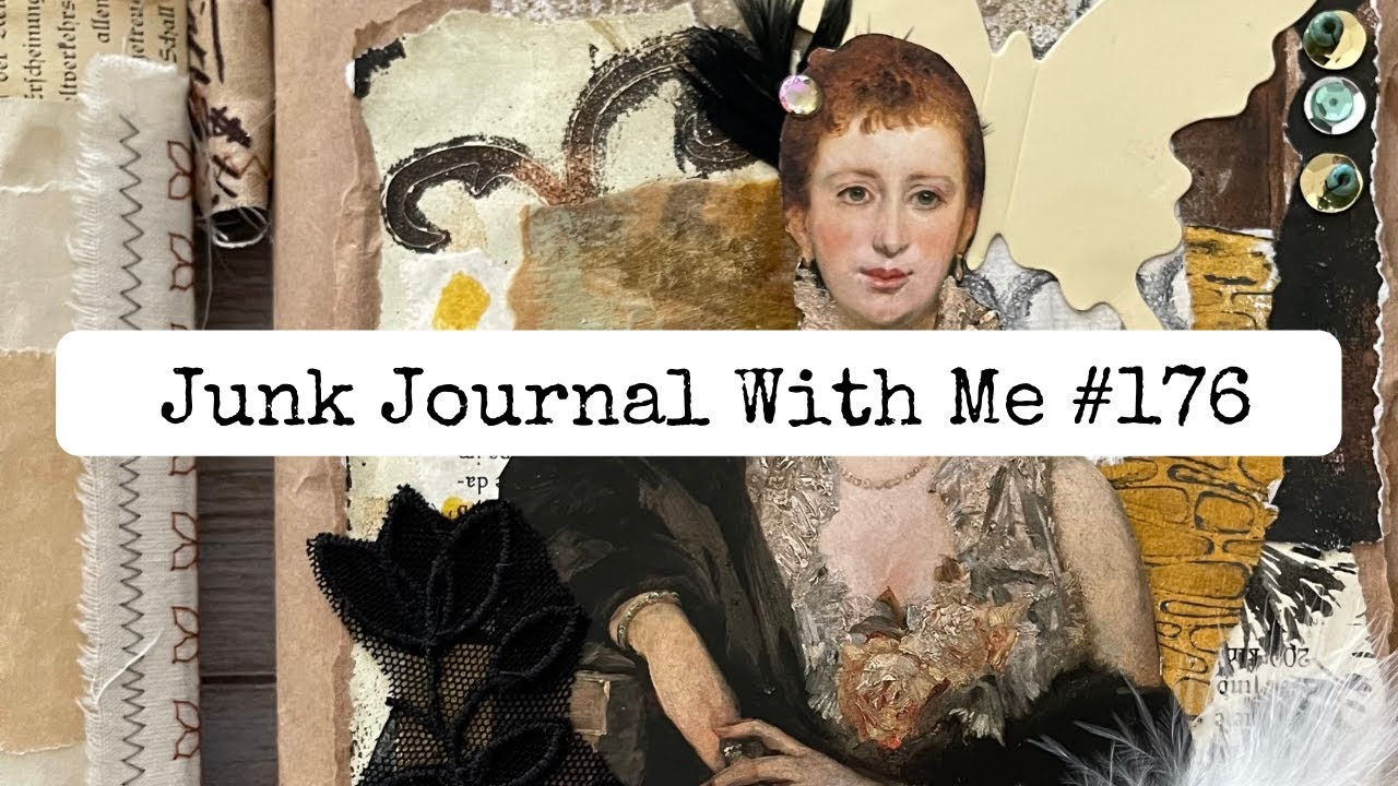 Junk Journal With Me #176 - Hanni's Journal/Creating a Mixed Media Collage