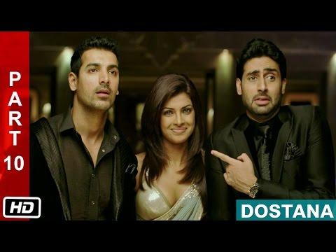 Trouble Makers  Part 10  Dostana 2008  Abhishek Bachchan, John Abraham, Priyanka Chopra