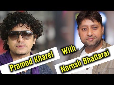 Pramod Kharel with Naresh Bhattarai