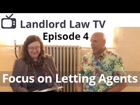 Landlord Law TV Episode 4 - Letting Agents