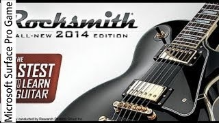 Rocksmith 2014 Edition Gameplay on Microsoft Surface Pro Game with intel hd 4000