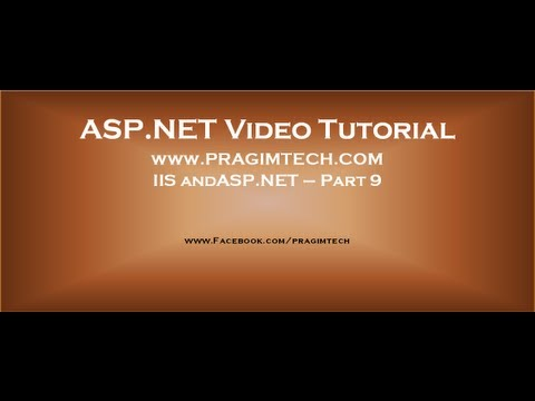IIS Internet Information Services and ASP.NET   Part 9
