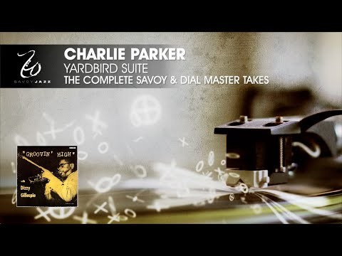 Charlie Parker - Yardbird Suite - The Complete Savoy & Dial Master Takes