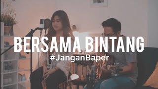 Download #JanganBaper Drive - Bersama Bintang (Cover) feat. Awdella