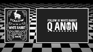 Скачать Q Anon Occultism Follow The White Rabbit