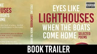Dane Cobain - Eyes Like Lighthouses When the Boats Come Home [Book Trailer]