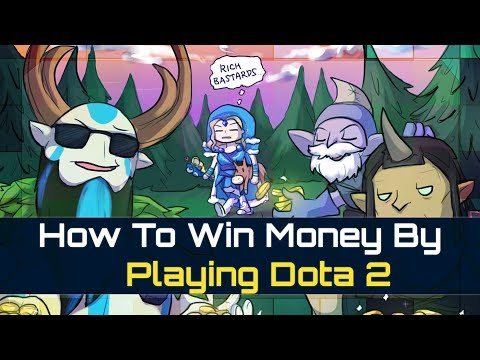How To Win Money By Playing Dota 2 !!