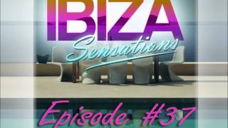 Ibiza Sensations Episode 37 - Mixed by Luis Del Villar