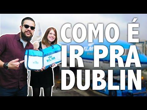 Como é a ida pra Dublin?