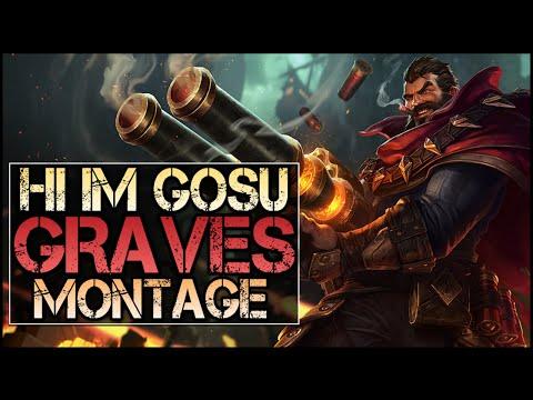 Hi Im Gosu Montage - Best Graves Plays