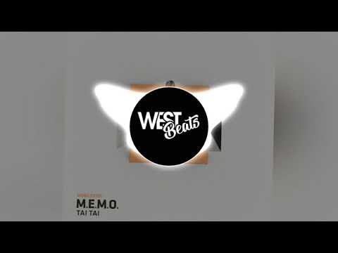 M.E.M.O - Tai Tai (Original Mix)