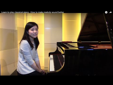 Learn classical piano - How to make melody sound better