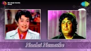 Naalai Namathe | Naalai Namathe song
