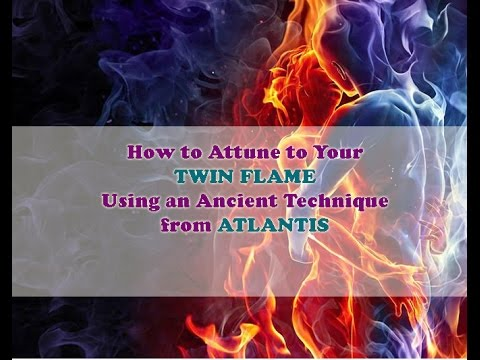 ~How to attune to your Twin Flame using an Ancient Technique from Atlantis – Anna Merkaba