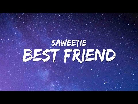 Saweetie – Best Friend (Lyrics) ft. Doja Cat