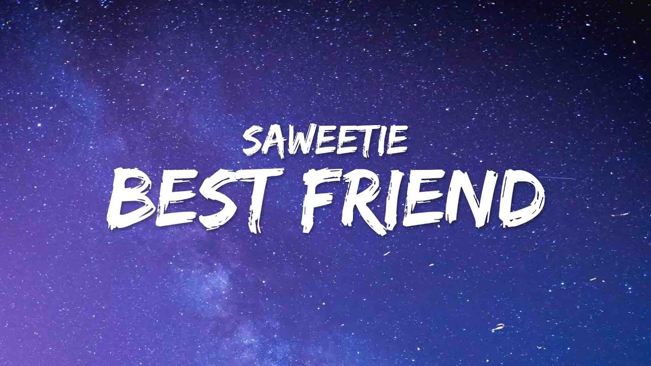 Download Saweetie - Best Friend (Lyrics) ft. Doja Cat