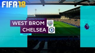 FIFA 18 - West Bromwich Albion vs. Chelsea @ The Hawthorns