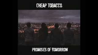 Cheap Tobacco - Pretty Love