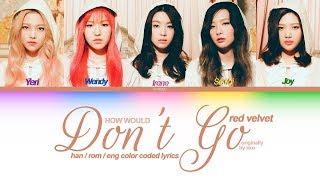 """how would red velvet sing """"don't go"""" by exo (the velvet touc…"""