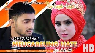 NOVIYANTI MEUCABEUNG HATE Album House Mix Sep Lagak Lagak 3 HD Video Quality 2018