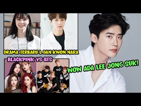 WOW LEE JONG SUK! DRAMA KOREA TERBARU L DAN KWON NARA 😍 HYUN BIN SERTA SEOHYUN SNSD KEJUTKAN NETIZEN