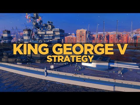 World of Warships - King George V Strategy