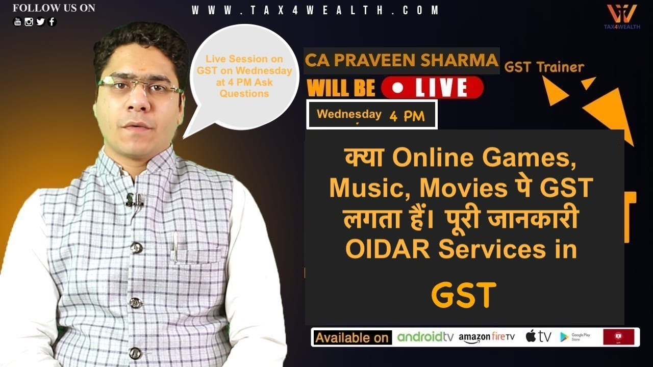 Live 4.00 PM क्या Online Games, Music, Movies पे GST लगता हैं।  with CA Parveen | GST Return FIling