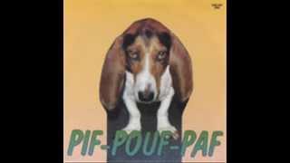 Pif Pouf Paf ( CHOQUE AU LIT)