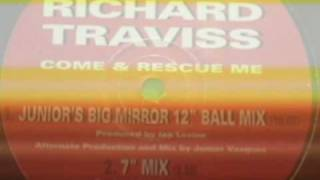 Richard Traviss - Come And Rescue Me