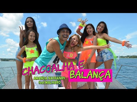 AMANDA NATHANRY feat MALHARO  CHACOALHA E BALANÇA -