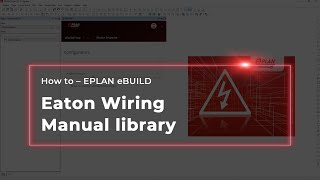 EPLAN eBUILD: Eaton Wiring Manual library