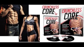 Crunchless Core Review - Does It Work or Scam?