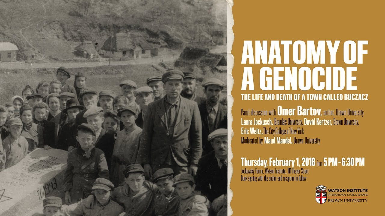 Anatomy of a Genocide: The Life and Death of a Town Called Buczacz ...