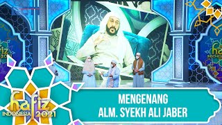 HAFIZ INDONESIA 2021 - Mengenang Alm. Syekh Ali Jaber [12 April 2021]