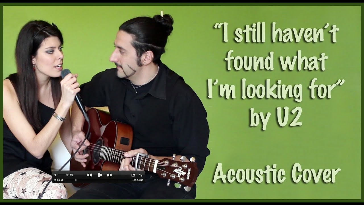 Acoustic Live Cover I Still Haven T Found What I M Looking For By U2