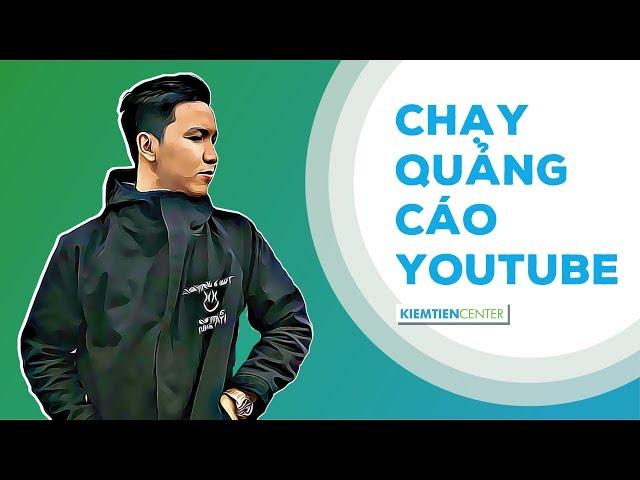 [KTcity] Toàn tập cách chạy quảng cáo trên Youtube (Youtube Video Ads)- Cập nhật 2021 | Kiemtiencenter