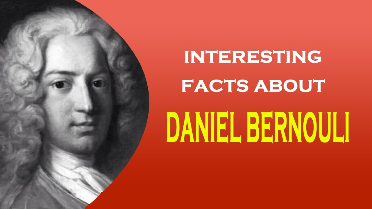 Physicist Daniel Bernoulli: biography, discoveries and interesting facts 23