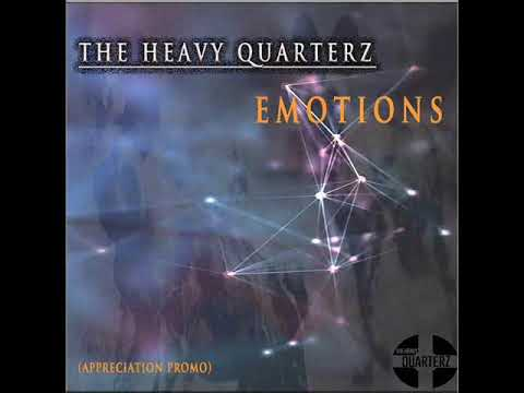 Emotions by The Heavy Quarterz