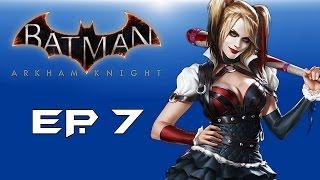 "Batman: Arkham Knight! ""Hi Harley Quinn!"" (Episode 7) Help from Robin!"
