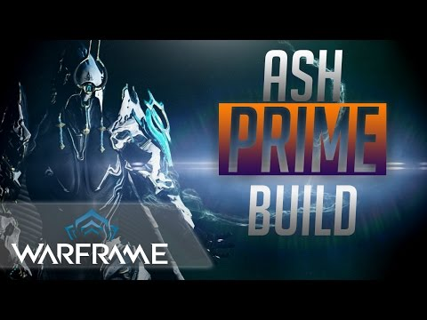 Warframe: Ash Prime Build! INSTA-KILL EVERYTHING! OP