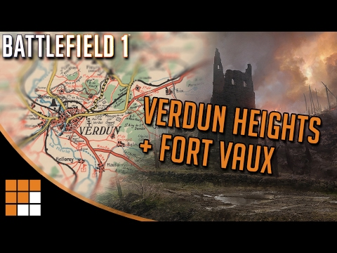 Battlefield 1 History: Verdun Heights And Fort Vaux French DLC Maps