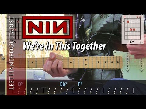 Nine Inch Nails - We're In This Together | guitar lesson