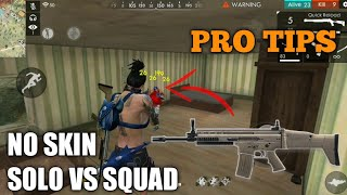 FREE FIRE | NOSKIN SOLO VS SQUAD | RANK PRO TIPS AND 18  KILL FREE FIRE