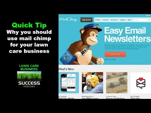 Why you should use mail chimp for your lawn care business