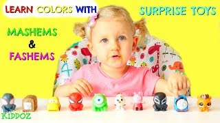 Learn Colors With MASHEMs & FASHEMS Surprise Toys